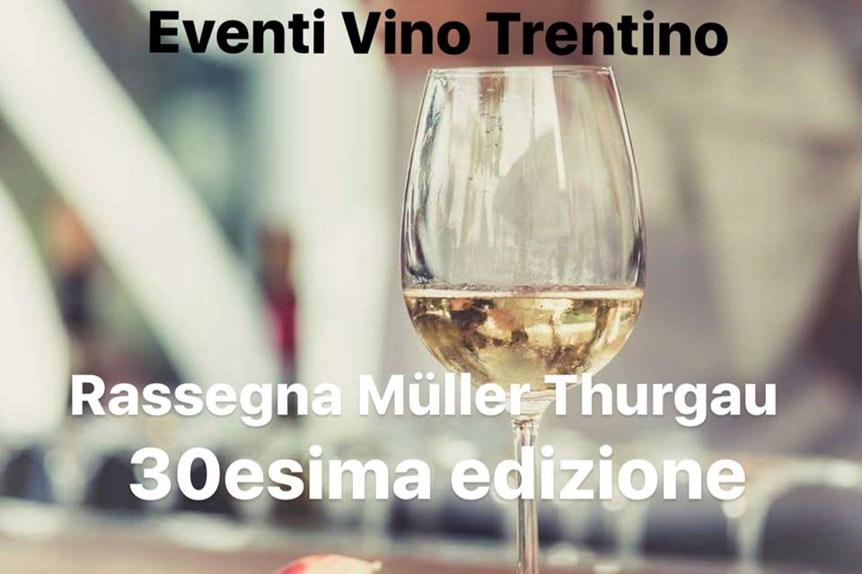Eventi Vino Trentino - Vincitori 30ª Rassegna Müller Thurgau