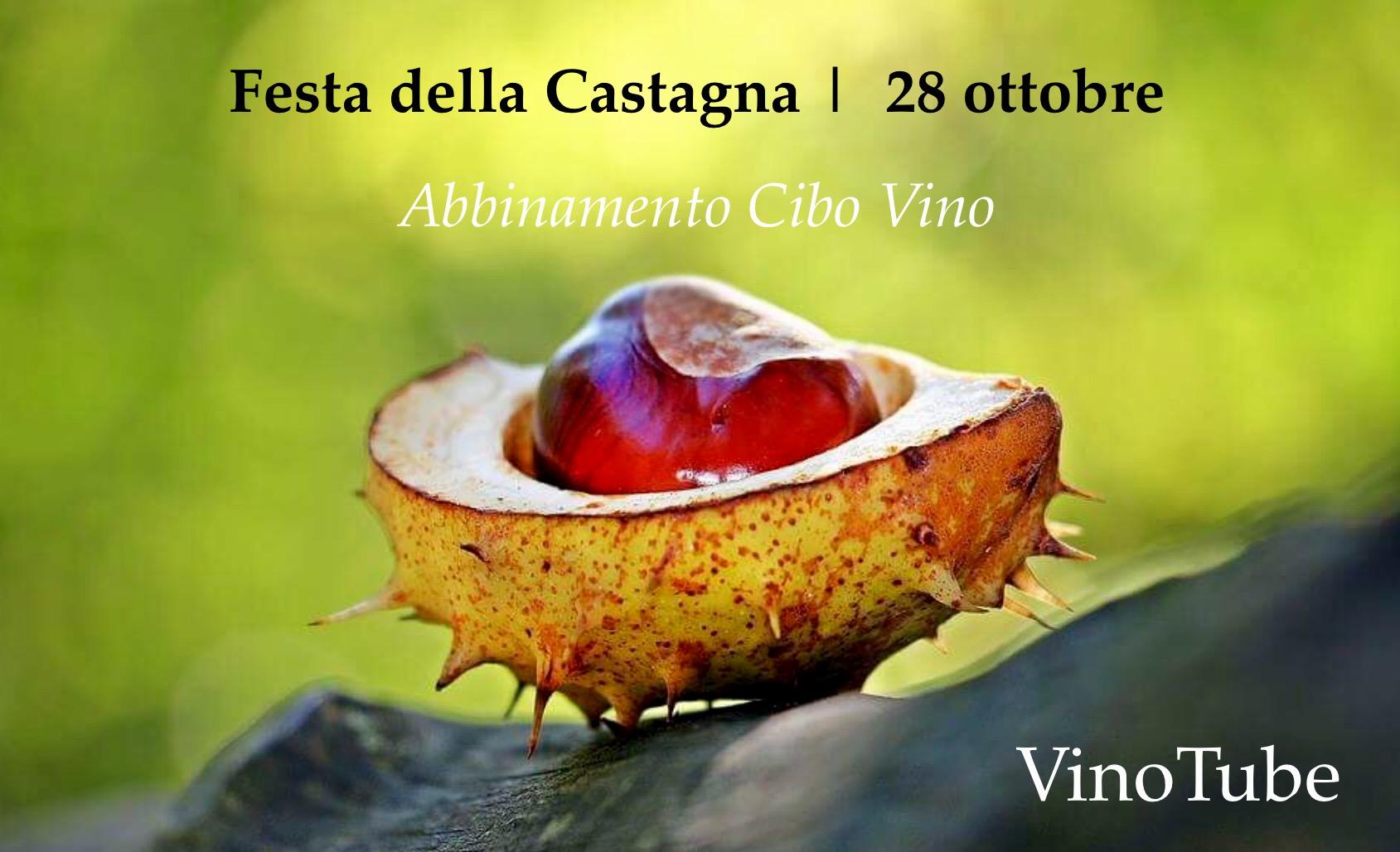 Abbinamento Cibo Vino CASTAGNA   Eventi Vino Trentino