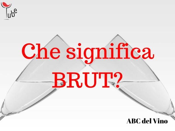 BRUT spumante cosa significa ABC Vino Online