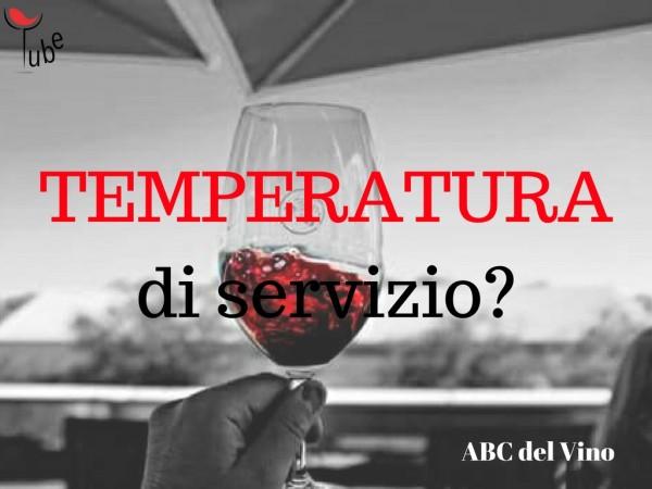 TEMPERATURA Vino quale giusta per servirlo ABC Vino Online