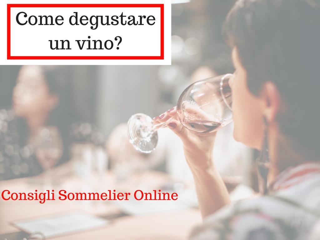 Come degustare il vino Corso Sommelier Online